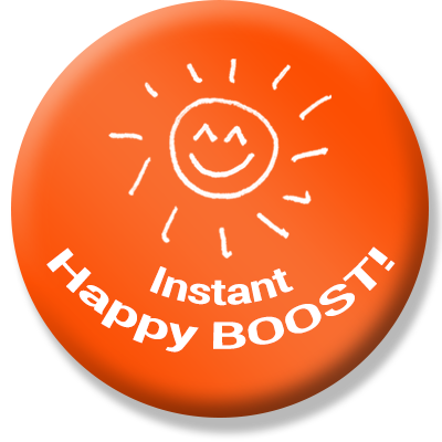 Instant Happy Boost